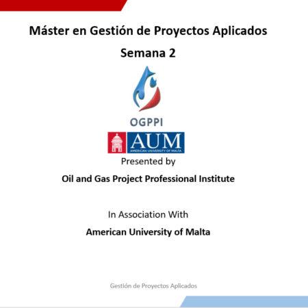 Máster en Gestión de Proyectos Aplicados Sem – 2