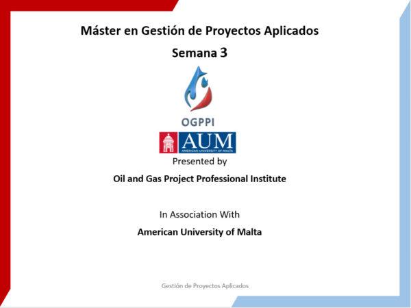 Máster en Gestión de Proyectos Aplicados Sem – 3